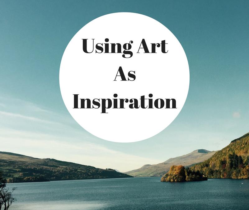Using Art As Inspiration